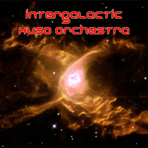 Intergalactic Huso Orchestra - Spaced Out